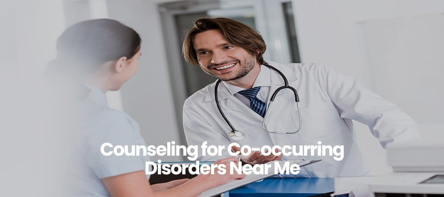 Counseling for Co-occurring Disorders Near Me